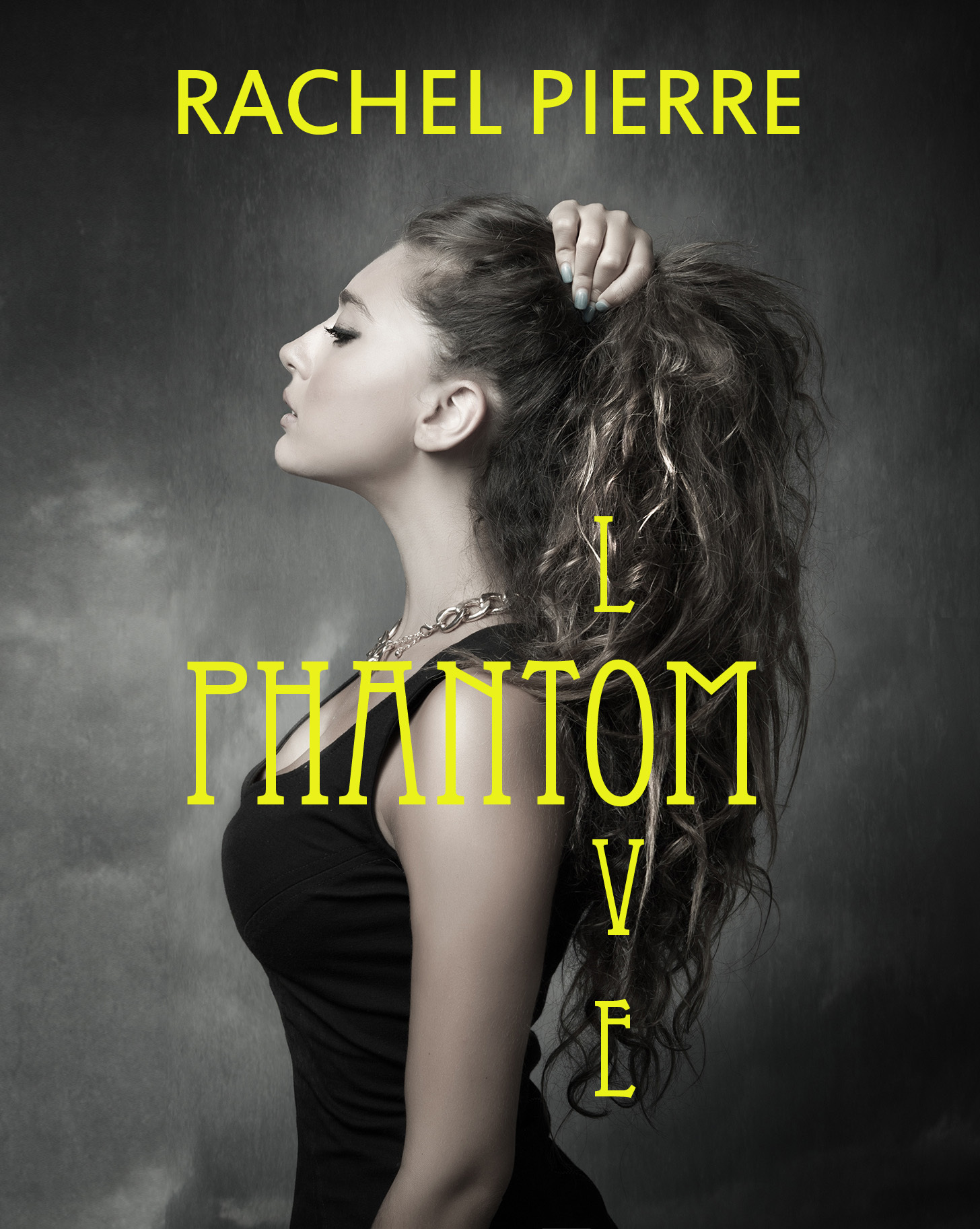 Phantom Love Part One  by  Rachel Pierre
