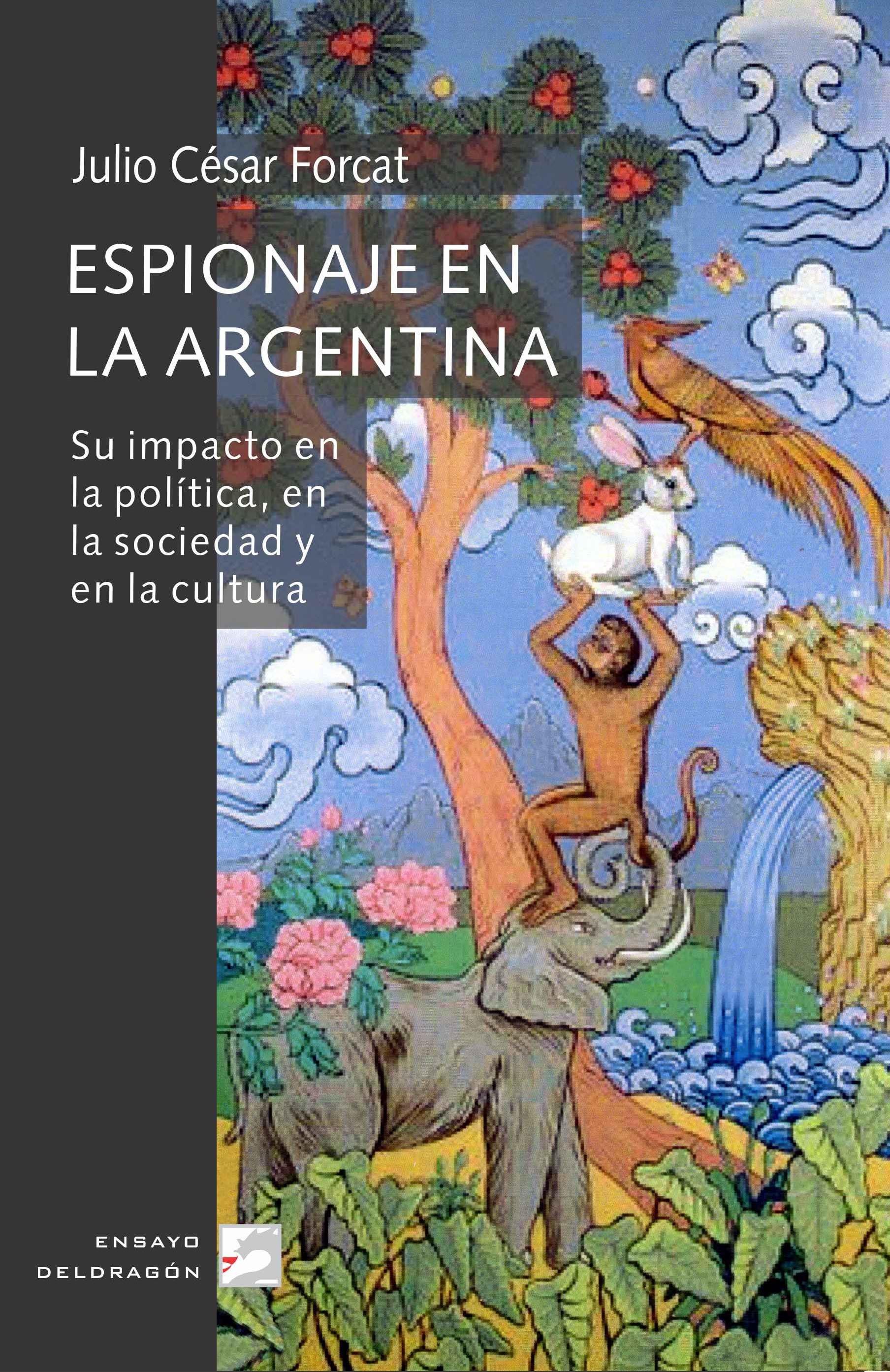 Espionaje en Argentina  by  Julio Cesar Forcat
