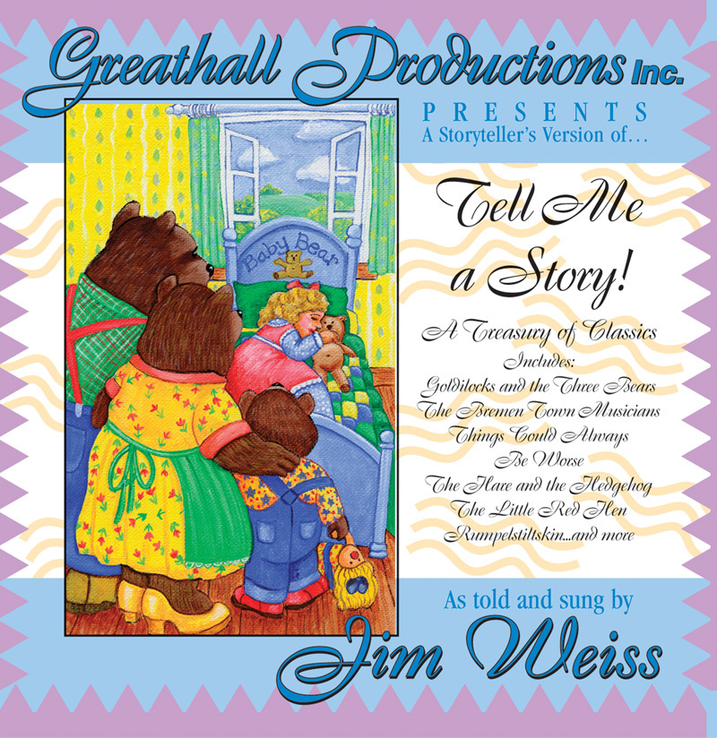 Tell Me a Story!: A Treasury of Classics Jim Weiss