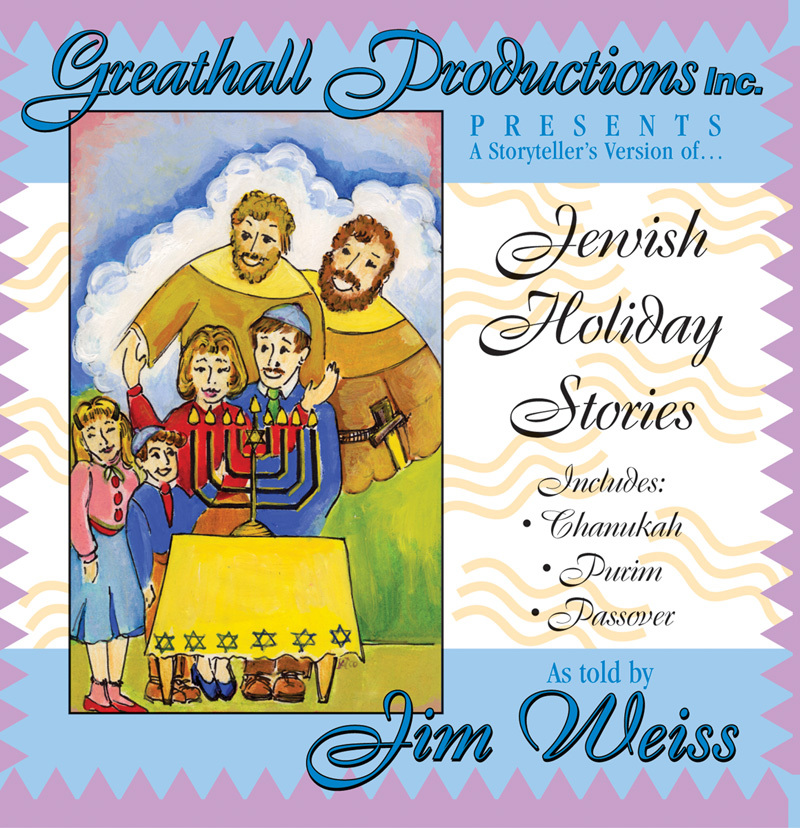 Jewish Holiday Stories Jim Weiss