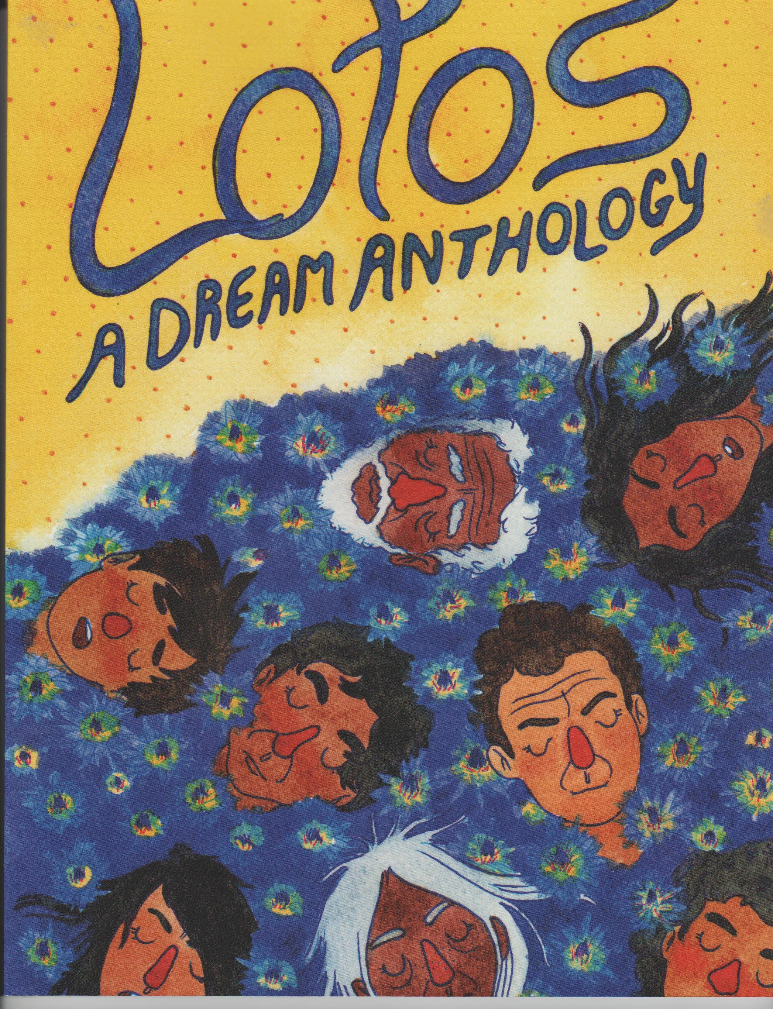 Lotos A Dream Anthology  by  Bunny Lee