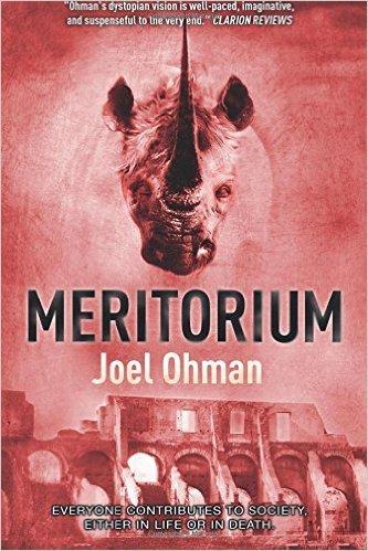 Meritorium (Meritropolis Book 2)  by  Joel Ohman