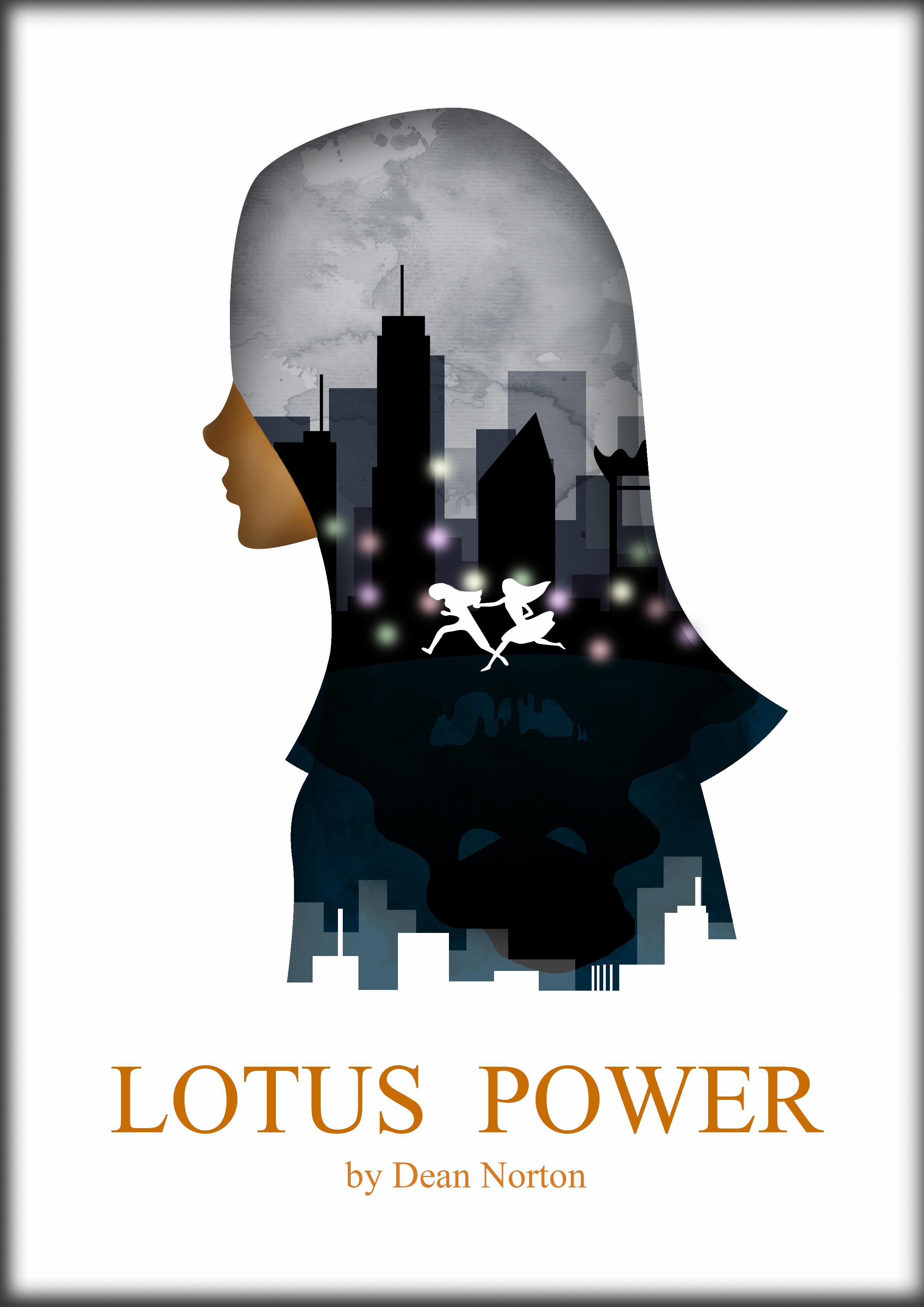Lotus Power (Lotus Series # 2)  by  Dean Norton