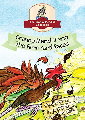 Granny Mend it and the Farmyard Races  by  Rita Smith