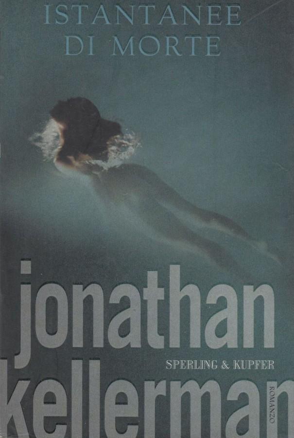 Istantanee di morte (Alex Delaware, #16) Jonathan Kellerman