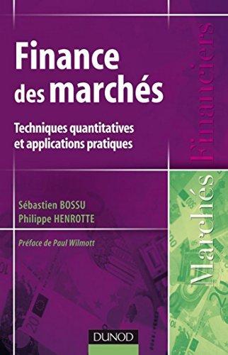 Finance des marchés - Techniques quantitatives et applications pratiques : Techniques quantitatives et applications pratiques  by  Sébastien Bossu