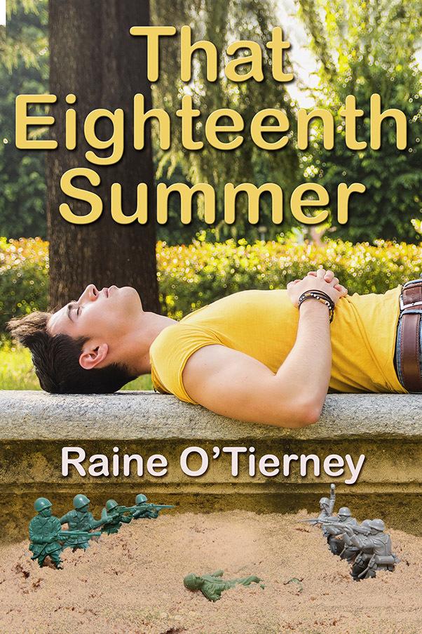 That Eighteenth Summer  by  Raine OTierney