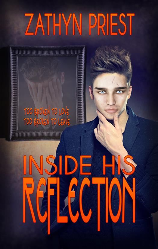 Inside His Reflection  by  Zathyn Priest