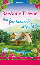 Een fantastisch uitzicht (Hopes Crossing #4) RaeAnne Thayne