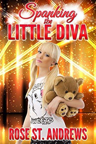 Spanking the Little Diva  by  Rose St. Andrews