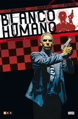 Blanco Humano 01: Encuentros casuales Peter Milligan