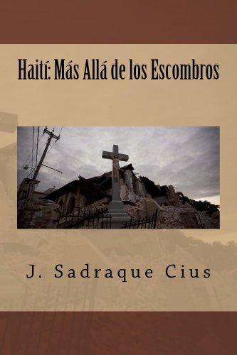 Haití: Más Allá de los Escombros  by  J. Sadraque Cius
