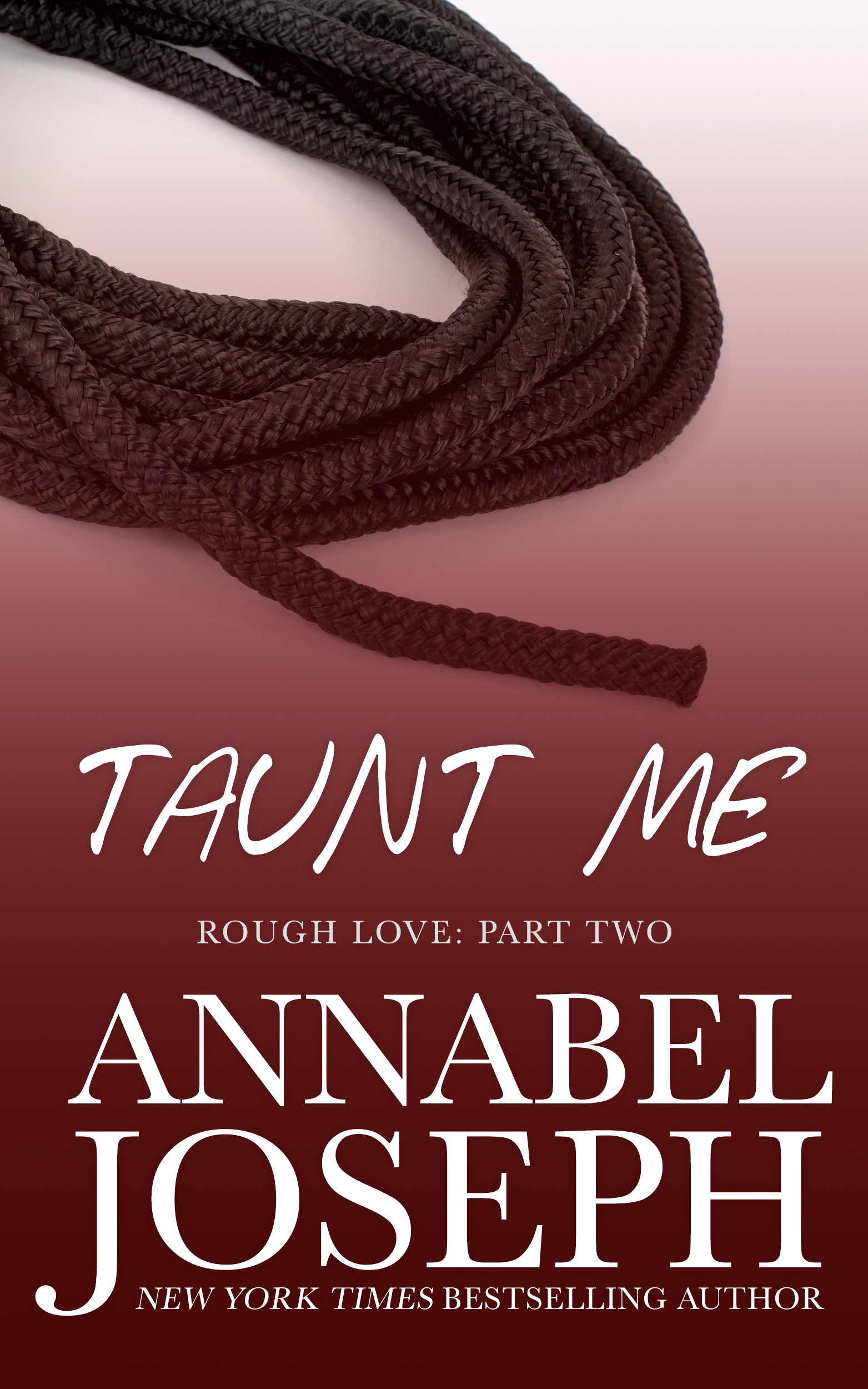 Taunt Me (Rough Love #2)  by  Annabel Joseph