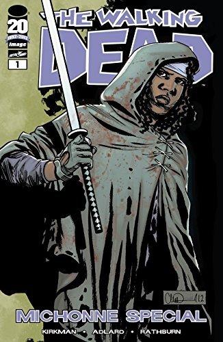 The Walking Dead Michonne Special Robert Kirkman