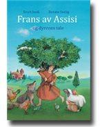 Frans av Assisi og dyrenes tale  by  Erich Jooß