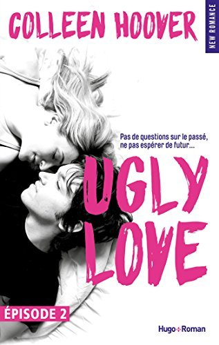 Ugly Love Episode 2 Colleen Hoover