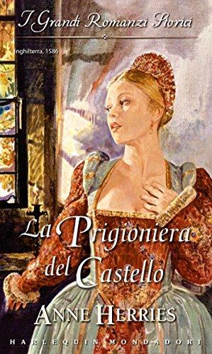 La prigioniera del castello Anne Herries