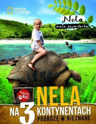 Nela na 3 kontynentach  by  Nela mała reporterka