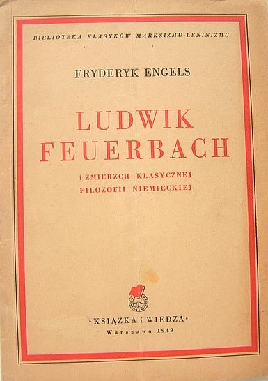 Ludwik Feuerbach i zmierzch klasycznej filozofii niemieckiej  by  Fryderyk Engels