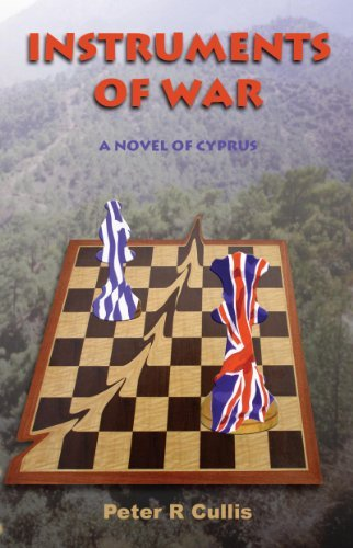 Instruments of War: A Novel of Cyprus  by  Peter Cullis