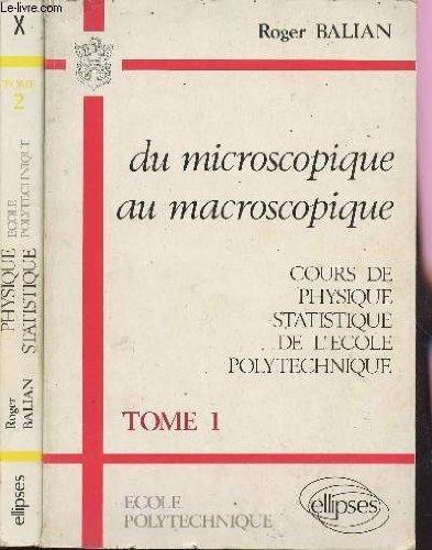 Du Microscopique Au Macroscopique TOM 1 Roger Balian
