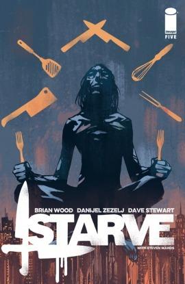 Starve #5 (Starve, #5) Brian Wood
