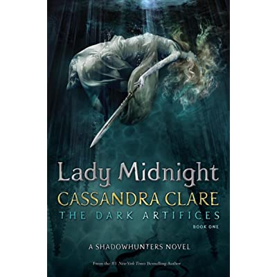 Lady Midnight (The Dark Artifices #1) by Cassandra Clare ...