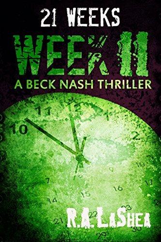 21 Weeks: Week 11 R.A. LaShea