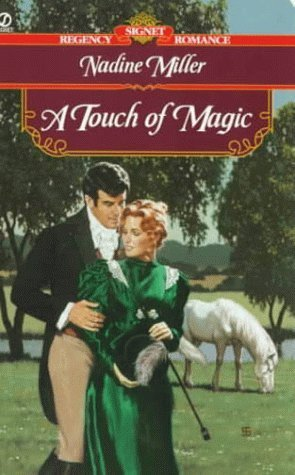 A Touch of Magic  by  Nadine Miller