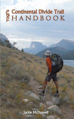 Yogis Continental Divide Trail Handbook (Yogis CDT Handbook) Jackie McDonnell
