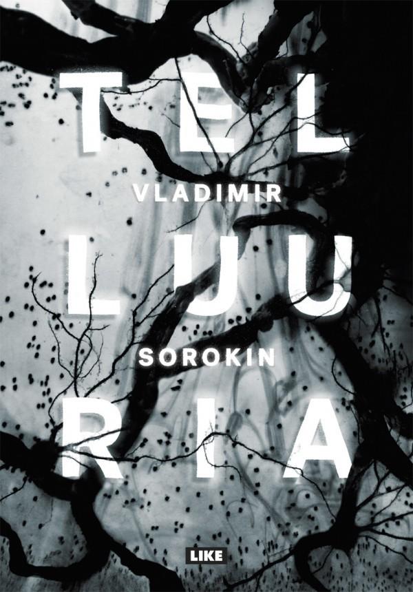 Telluuria  by  Vladimir Sorokin
