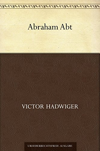 Abraham Abt  by  Victor Hadwiger