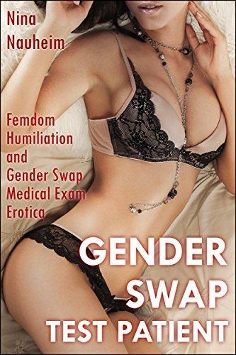 Gender Swap Test Patient  by  Nina Nauheim
