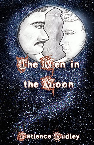 The Men in the Moon  by  Patience Dudley