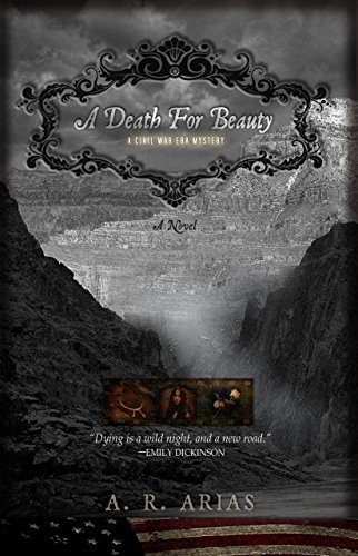 A Death For Beauty  by  Alberto Rios Arias
