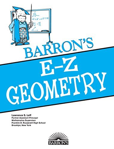 E-Z Geometry, 4th edition (E-Z Series)  by  Lawrence S. Leff
