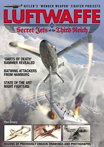 Luftwaffe Secret Jets of the Third Reich Dan Sharp