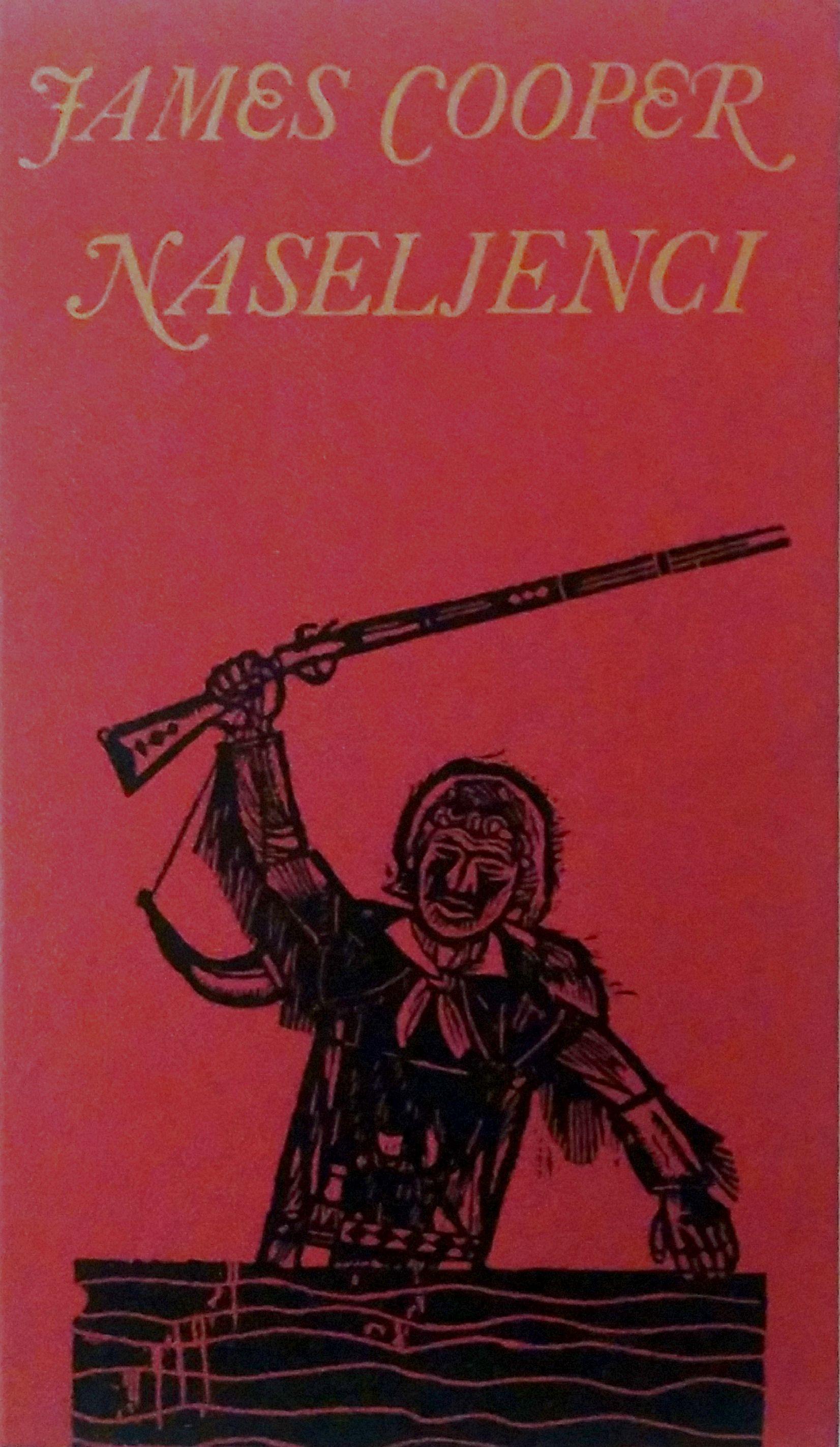 Naseljenci (Povesti o Usnjeni nogavici, #4)  by  James Fenimore Cooper