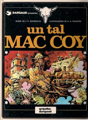 Un tal Mac Coy (Mac Coy, #2) Jean-Pierre Gourmelen