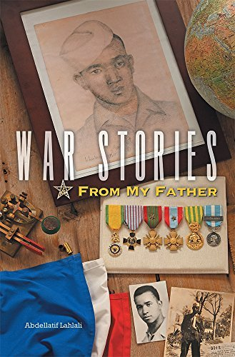 War Stories From My Father Abdellatif Lahlali