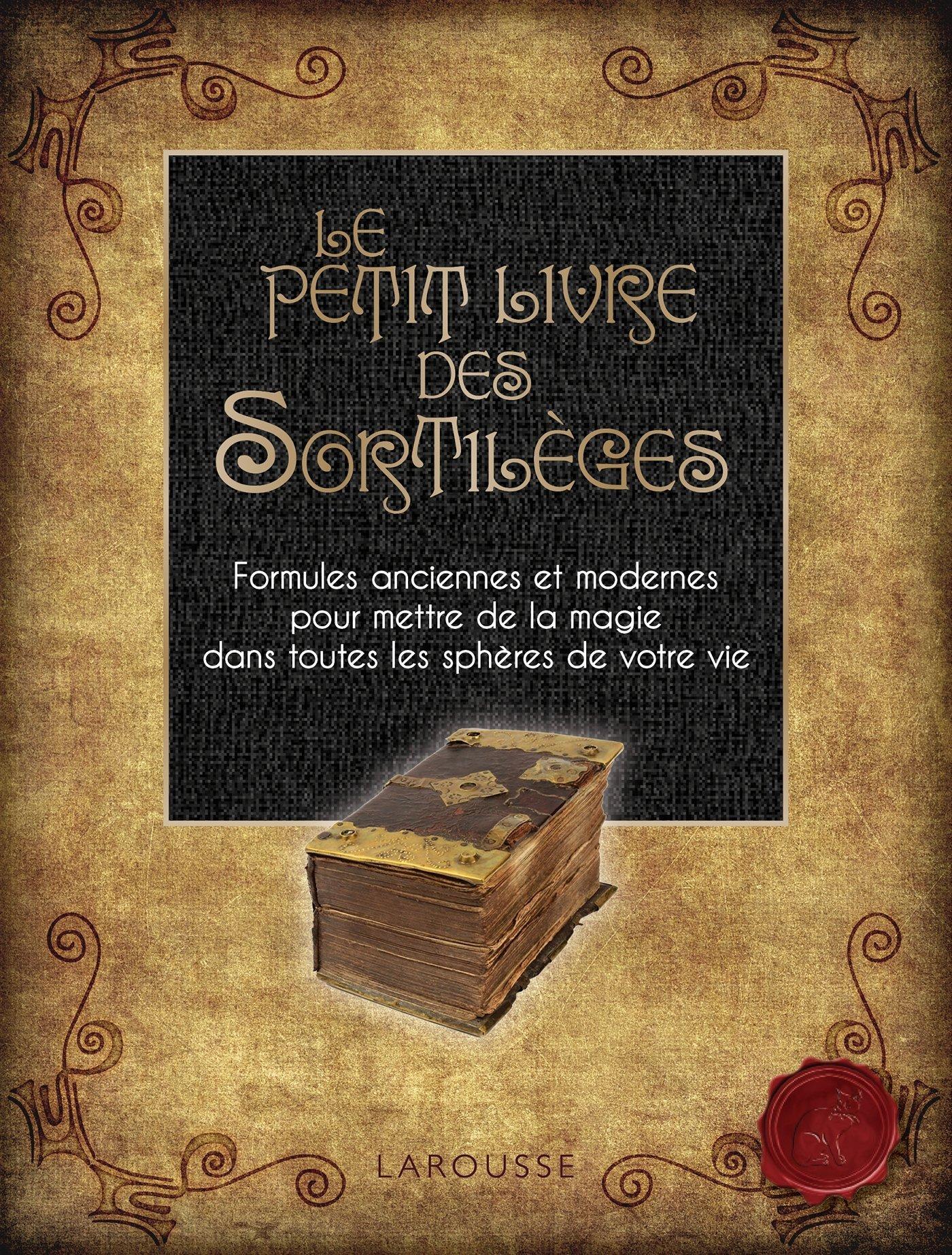 Le Petit Livre des Sortilèges  by  Nicola de Pulford