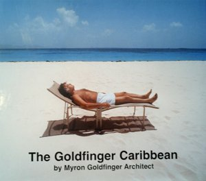 The Goldfinger Caribbean  by  Myron Goldfinger