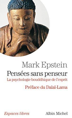 Pensées sans penseur Mark Epstein