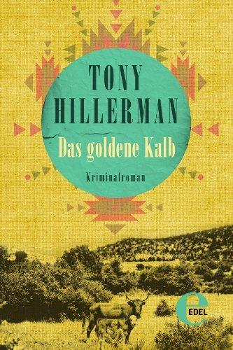 Das goldene Kalb Tony Hillerman