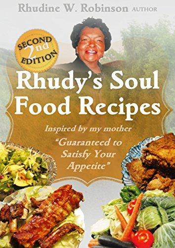 Rhudys Soul Food Recipes  by  Rhudine Robinson