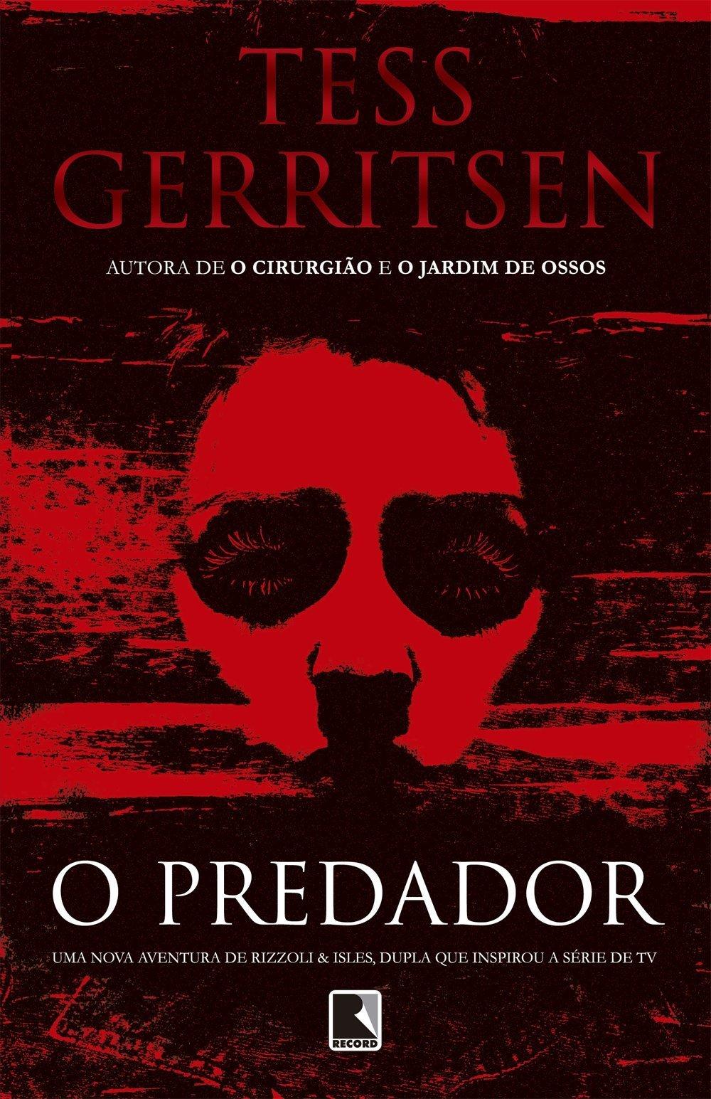 O Predador  by  Tess Gerritsen