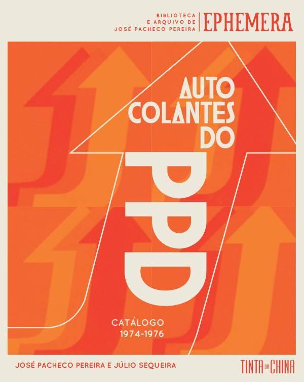 Autocolantes do PPD (1974-1976)  by  José Pacheco Pereira
