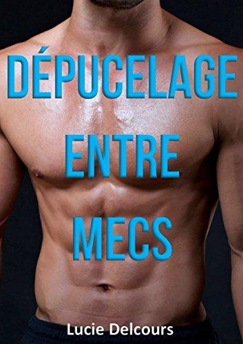 Dépucelage entre mecs  by  Lucie Delcours