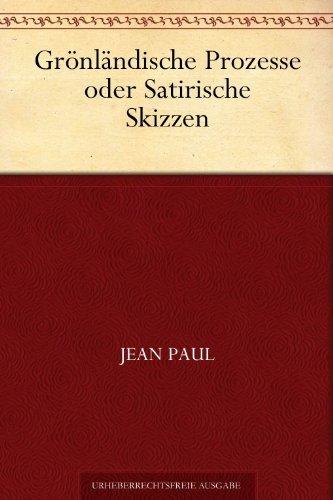 Grönländische Prozesse Jean Paul Friedrich Richter