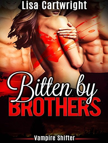 Bitten Brothers by Lisa Cartwright